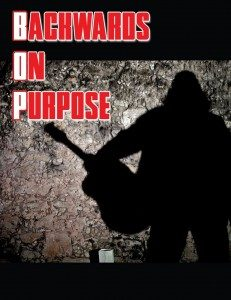 """Producer, Singer/Songwriter/Musician, Art Mendoza, of Accomplice Entertainment, and his new music production, """"Backwards on Purpose"""""""