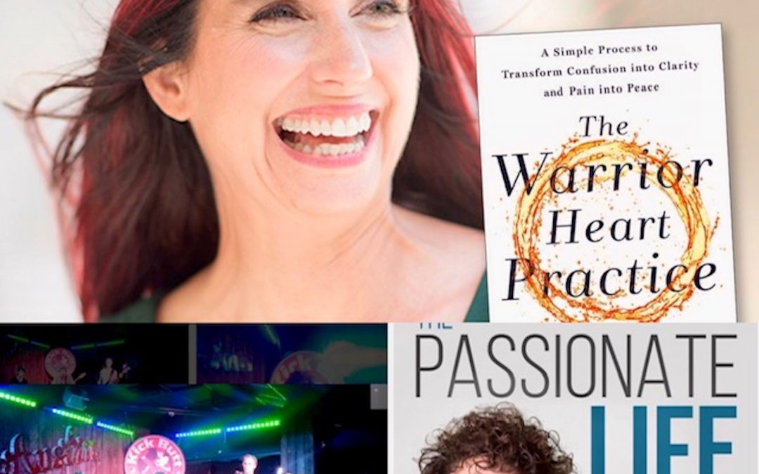 "January 5, 2020:  HeatherAsh Amara – ""The Warrior Heart Practice;"" Musician, Chris Toast; & Dr. Mara on the Passionate Journey Into the New Decade"